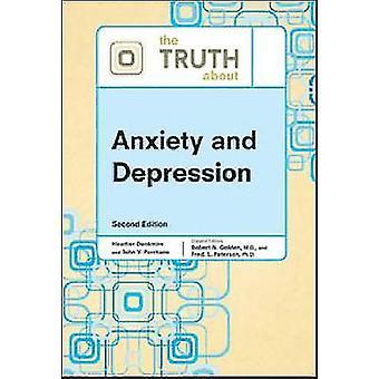 De waarheid over angst en depressie (2nd edition) door Heather Denkm