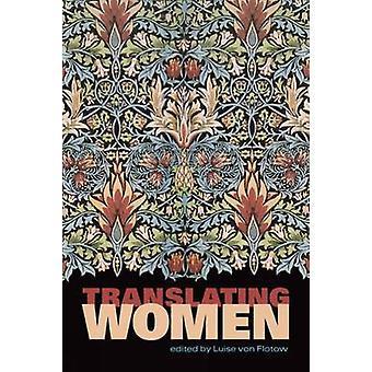 Traduction de femmes - sexe et traduction au XXIe siècle par Luis
