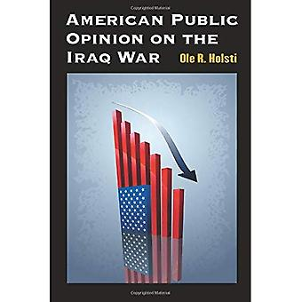 American Public Opinion on the Iraq War
