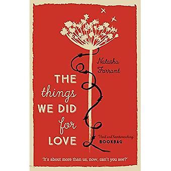 As coisas que fizemos por amor