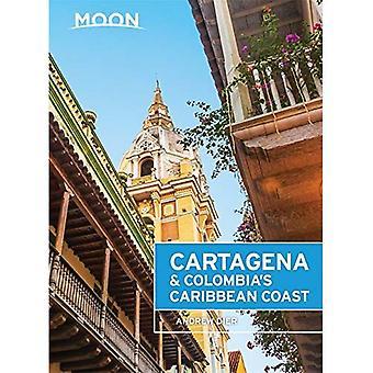 Moon Cartagena & Colombias karibiska kust (Moon handböcker)