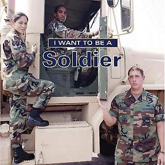 Je veux être un soldat (I Want to Be (Firefly Broché))