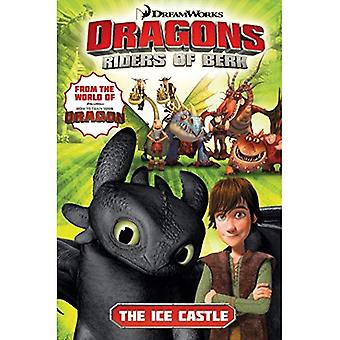DreamWorks' Dragons Volume 3: The Ice Castle (How to Train Your Dragon TV)