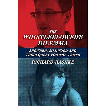 Whistleblower's Dilemma: Snowden, Silkwood and Their Quest for Truth