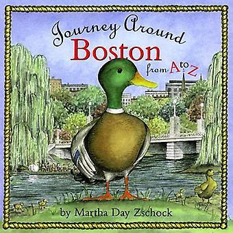 Journey Around Boston from A to Z