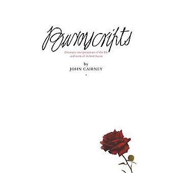 Burnscripts: Interprétations dramatiques de la vie et l'Art de Robert Burns