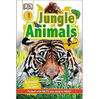 Jungle Animals: Discover the Secrets of the Jungle!� (DK Readers Level 1)