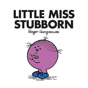 Little Miss Stubborn (Little Miss Classic Library)