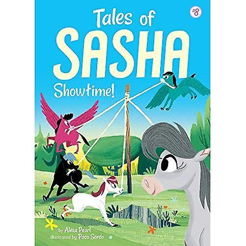 Tales of Sasha: Showtime! (Tales of Sasha)