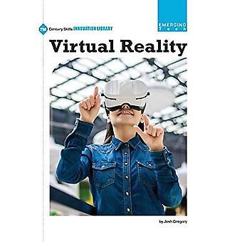 Virtual Reality (21st Century färdigheter Innovation bibliotek: framväxande Tech)