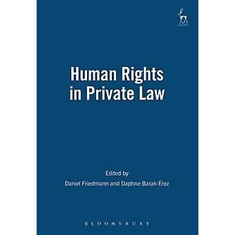 Human Rights in Private Law Revised by Friedmann & Daniel