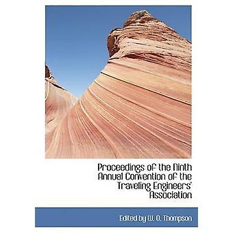 وقائع المؤتمر السنوي التاسع لرابطة المهندسين السفر الكبيرة طباعة الطبعة بواسطة طومسون W. O. آند تحريرها