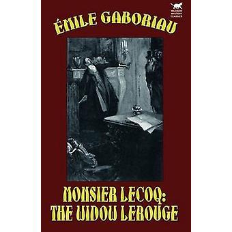 Monsieur LecoqThe vedova LeRouge di Gaboriau & Emile