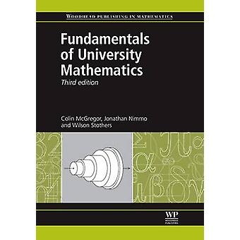 Fundamentals of University Mathematics by McGregor & Colin