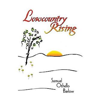 Lowcountry passant par Barlow & Samuel Othello