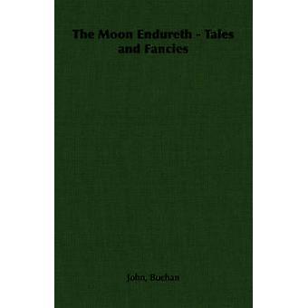 Månen uthärdar sagor och fantasier av Buchan & John