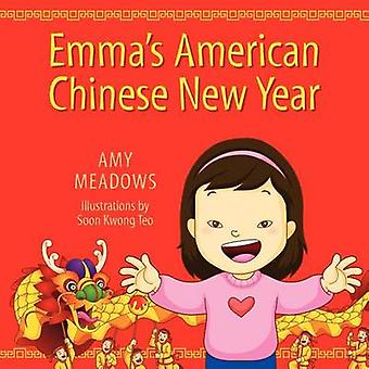 Emmas American Chinese New Year by Meadows & Amy