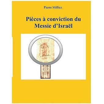 Condamnation de pices du Messie dIsral par Milliez & Pierre