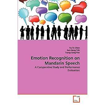 Emotion tunnustaminen Mandarin puhe Chen & YuTe