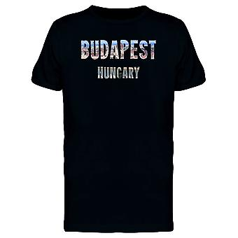 Budapest Hungary Lovers Quote Tee Men's -Image by Shutterstock