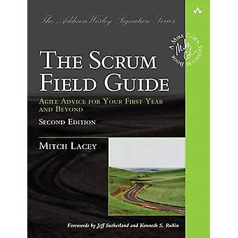 The Scrum Field Guide - Agile Advice for Your First Year and Beyond (2