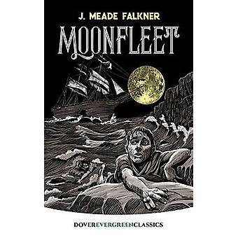 Moonfleet by Moonfleet - 9780486828787 Book
