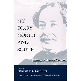 My Diary - North and South (New edition) by William Howard Russell - E