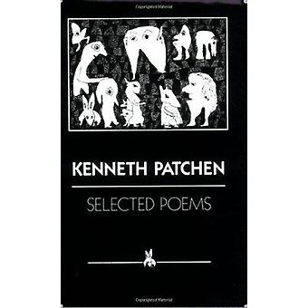 Selected Poems by Kenneth Patchen - 9780811201469 Book