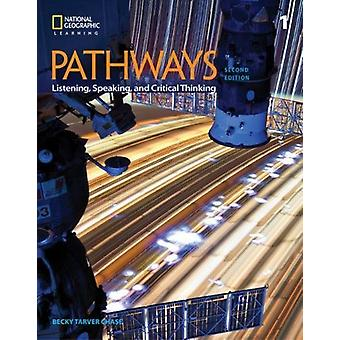 Pathways - Listening - Speaking - and Critical Thinking 1 by Kristin J