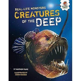 Creatures of the Deep by Matthew Rake - Simon Mendez - 9781467776431