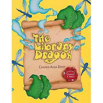 The Library Dragon by Carmen Agra Deedy - 9781561456390 Book