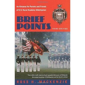 Brief Points - An Almanac for Parents and Friends of U.S. Naval Academ