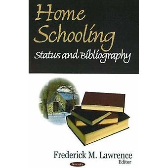 Home Schooling  - Status and Bibliography Book