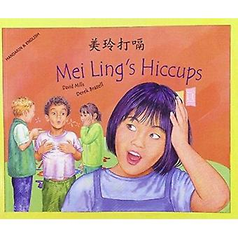 Mei Ling's Hiccups in Mandarin and English by Mills David - Derek Bra