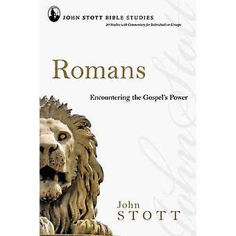 Romans - Encountering the Gospel's Power by John R. W. Stott - 9781844