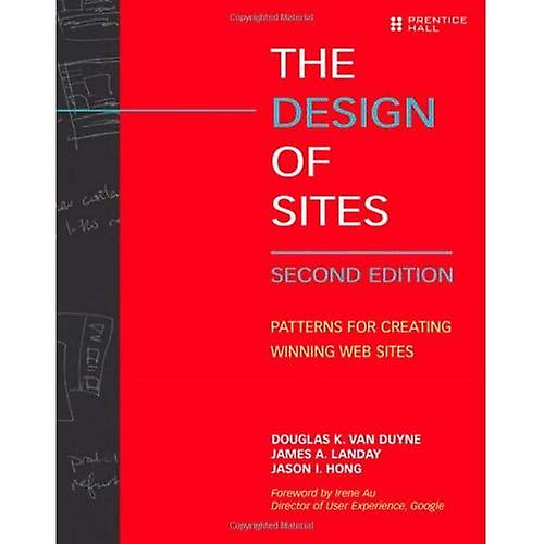 The Design of Sites  Patterns for Creating Winning Websites