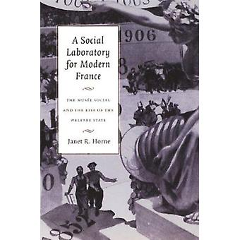 A Social Laboratory for Modern France - The Musee Social and the Rise