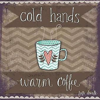 ケイティ デューセッツで冷たい手暖かいコーヒーのポスター印刷