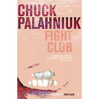 Fight Club von Chuck Palahniuk - 9780099765219 Buch