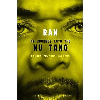RAW - My Journey into the Wu-Tang - 9780571342419 Book