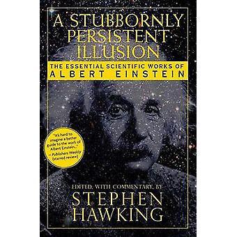 Ett envist ihållande Illusion - A avgörande vetenskapliga verk