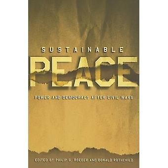 Duurzame vrede - Power and Democracy After burgeroorlogen door P.G. Roede