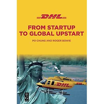 Dhl - From Startup To Upstart by Po Chung - 9781501515927 Book