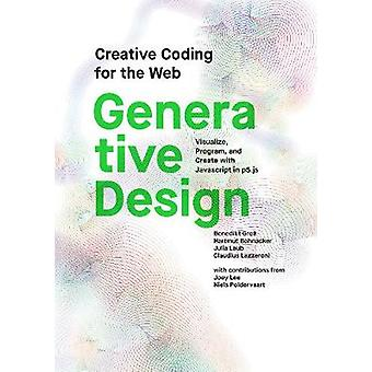 Generativa Design - visualisera - Program - och skapa med JavaScript i