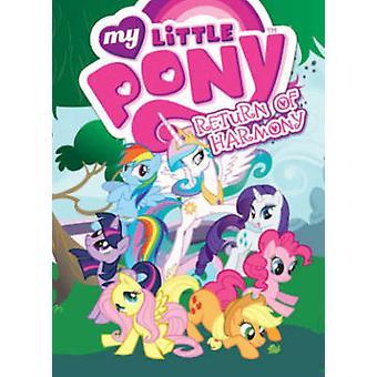My Little Pony - Rückkehr der Harmonie von verschiedenen - 9781631400162 Buch