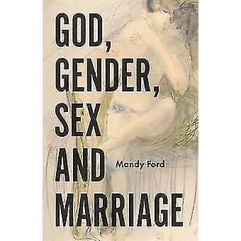 Gud - køn - Sex og ægteskab af Gud - køn - Sex og ægteskab-