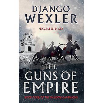 Guns of Empire af Django Wexler - 9781786692832 bog