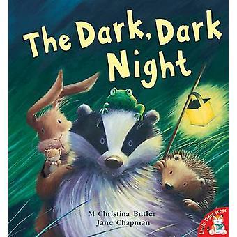 La oscuridad - noche oscura por M. Christina Butler - Jane Chapman - 9781845