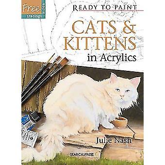 Chats & chatons - en acrylique par Julie Nash - livre 9781844487165