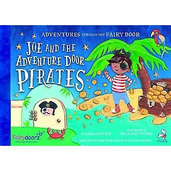 Joe and the Adventure Door Pirates by Laura Sheldon - 9781910080733 B
